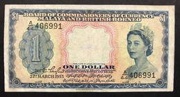 Malaya And British Borneo Malaya Board Of Commissioners Of Currency 1 Dollars 21 03 1953 Restauri Mb+ LOTTO.1778 - Brunei