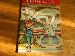 JOUETS:ANCIEN CATALOGUE CHRISTIAENSEN 64 PAGES  AVEC TRAIN-VOITURES A PEDALES-POUPEES-LEGO-ECT.. DESSIN SIGNE TOURNAY - Sonstige