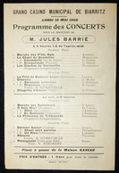 PROGRAMME GRAND CASINO MUNICIPAL DE BIARRITZ MAI 1908 CONCERTS JULES BARRIÉ PIANO GAVEAU - Programma's