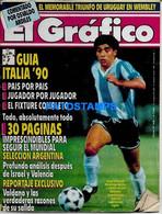 154525 ARGENTINA REVISTA EL GRAFICO GUIA MUNDIAL ITALIA 1990 DIEGO MARADONA NO POSTAL POSTCARD - [2] 1981-1990