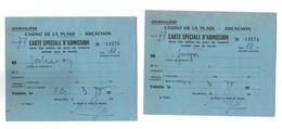 CARTE D ADMISSION DANS LES SALLES DE JEUX  CASINO ARCACHON  10/03/19767 TIMBRE FISCAL LOT CARTES SUIVIES - Zonder Classificatie