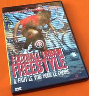 DVD  Football Urbain Freestyle  (2007)  Nacarat Prod - Sport