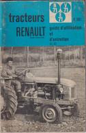 Manuel D'Entretien Du Tracteur Agricole Renault R 7051 - Nombreuses Illustrations - Machines