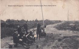 BRASSCHAAT / POLYGONE / INSTALLATION TELEPHONIQUE 1913 - Brasschaat