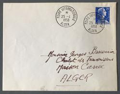 Algérie N°349 Sur Enveloppe TAD FOIRE INTERNATIONALE ALGER 25.4.1958 - (B3851) - Briefe U. Dokumente
