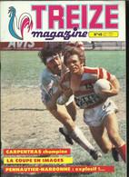 Livre Treize Magazine Carpentras Champion  Pennautier Narbonne  Explosif.42 Pages 1983 POSTER DE U S Villeneuve - Rugby