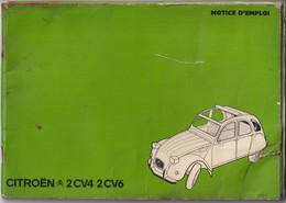 Notice D'emploi - 2 CV 4 Et 2 CV 6 Citroën - Etat Moyen Mais Complet - Machines