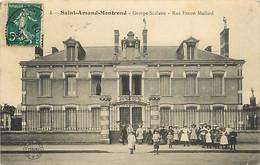 18  SAINT AMAND MONTROND - GROUPE SCOLAIRE RUE ERNEST MALLARD - Saint-Amand-Montrond