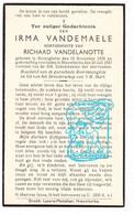 DP Irma Vandemaele ° Reningelst Poperinge 1878 † Nieuwkerke Heuvelland 1937 X Richard Vandelanotte - Santini