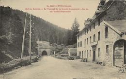 15 - LE LIORAN - Le Tunnel De La Route Et L'Hôtel Bertrand - TBE - Otros Municipios