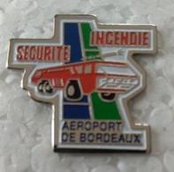 Pin's - SAPEURS POMPIERS -  SECURITE INCENDIE - AEROPORT DE BORDEAUX (33) - - Pompiers