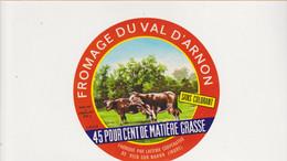 ETIQUETTE DE FROMAGE VAL D ARON VIC SUR NAHON 36 - Quesos