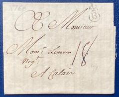 Lettre Commerciale De 1760 De Bordeaux Pour Calais Avec Tampon B Couronnée Belle Frappe, Taxe Manuscrite 18 TTB - 1701-1800: Vorläufer XVIII