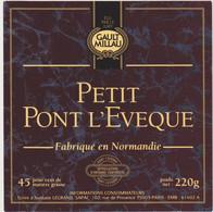 ETIQUETTE DE PETIT PONT L EVEQUE GAULT ET MILLAU FAB. PAR GILLOT 61402 - Quesos
