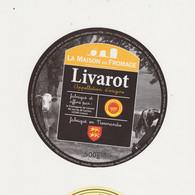 ETIQUETTE DE LIVAROT  FAB. PAR GRAINDORGE LIVAROT 14 - Quesos