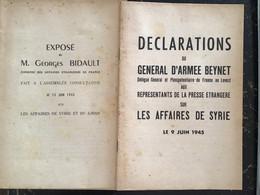 2 LIVRETS DÉCLARATIONS GAL  BEYNET ET BIDAULT AFFAIRES DE SYRIE 1945 - Unclassified