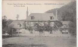 76 Toqueville En Caux. Ferme D'apprentissage Des Eclaireurs Unionistes - Andere Gemeenten