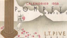 Petit Calendrier De 1959  Parfumé POMPETA Parfum De L.T. PIVER - Vintage (until 1960)