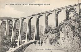 LOZERE : Villefort, Route De Mende Et Pont D'Altier - Villefort