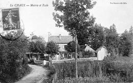 LA CHAUX ( Doubs, Arr De Pontarlier, Comm De Montbenoit) - Mairie Et école. Edition Karrer. Circulée En 1912. Bon état. - Other Municipalities