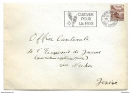 """I - 47 - Enveloppe Avec Superbe Oblit Mécanique """"Cultiver Pour Le Pays 1943"""" - Briefe U. Dokumente"""