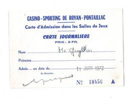 CARTE D ADMISSION DANS LES SALLES DE JEUX  CASINO SPORTING DE ROYAN-PONTAILLAC   11/06/1972  TIMBRE FISCAL - Zonder Classificatie