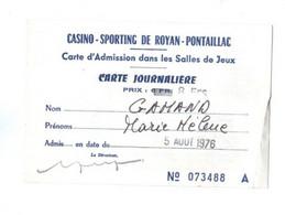 CARTE D ADMISSION DANS LES SALLES DE JEUX  CASINO SPORTING DE ROYAN-PONTAILLAC   05/08/1976  TIMBRE FISCAL - Zonder Classificatie