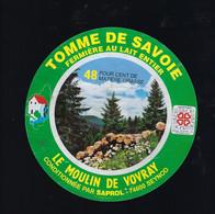 étiquette Fromage Tomme De Savoie 48%mg Le Moulin De Vovray Saprol Seynod  Hte Savoie 74 - Cheese