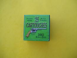 BOITE AVEC 11 CARTOUCHES 380 BULLDOG A POUDRE NOIRE - Armas De Colección
