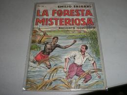 """LIBRETTO""""LA FORESTA MISTERIOSA """" EMILIO SALGARI N.70 CASA EDITRICE SONZOGNO - Azione E Avventura"""