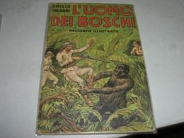 """LIBRETTO""""L'UOMO DEI BOSCHII"""" EMILIO SALGARI N.39 CASA EDITRICE SONZOGNO - Azione E Avventura"""