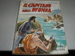 """LIBRO""""IL CAPITANO DELLA DYUMNA"""" VALLARDI 1961-COLLANA DELL'ORSO - Azione E Avventura"""