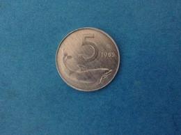 1985 ITALIA REPUBBLICA ITALY COIN MONETA 5 LIRE DELFINO FDC UNC DA ROTOLINO - 5 Lire