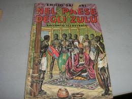 """LIBRETTO""""NEL PAESE DEGLI ZULU'"""" SALGARI -CASA EDITRICE SONZOGNO - Azione E Avventura"""