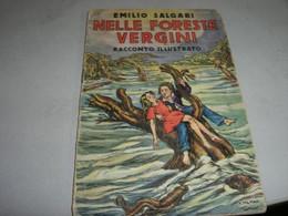 """LIBRETTO""""NELLE FORESTE VERGINI '"""" SALGARI -CASA EDITRICE SONZOGNO - Azione E Avventura"""