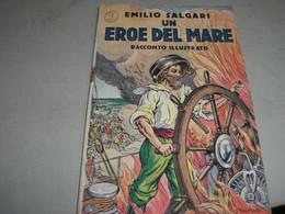 """LIBRETTO""""UN EROE DEL MARE'"""" SALGARI -CASA EDITRICE SONZOGNO - Azione E Avventura"""