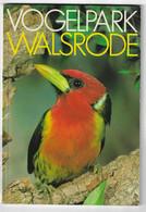 9 LV -   LIVRE - ZOO  - PARK - VOGELPARL WALSRODE ( ALLEMAGNE) Prix + Port - Other