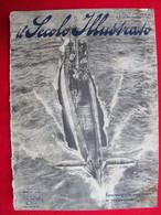 RIVISTA - IL SECOLO ILLUSTRATO N°3  Del FEBBRAIO  1918 - War 1914-18