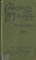 Bibliografía. 1915. CATALOGUE DES TIMBRES POSTE YVERT ET TELLIER 1915 (Parte Inferior Del Lomo Reforzado Con Cinta Adhes - Unclassified
