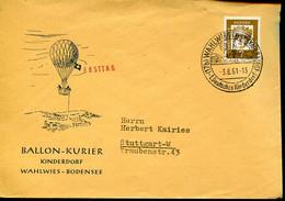 62498 Germany, Special Postmark Wahlwies Bodensee 1961  Ballon Kurier, 1. Deutsches Kinderdorf - Cartas