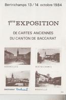 RT33.732   1ère EXPOSITION CE CARTES POSTALES ANCIENNES DU CANTON DE BACCARAT - Bourses & Salons De Collections