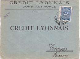 23029# LETTRE CREDIT LYONNAIS CONSTANTINOPLE TURQUIE Obl GALATA Pour TROYES AUBE - Briefe U. Dokumente