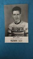 Cyclisme - Carte Publicitaire PELFORTH SAUVAGE LEJEUNE : MILLIOT - Ciclismo