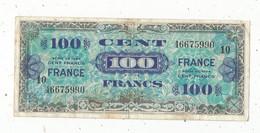 Billet , France , 100 FRANCS,  Cent Francs ,série De 1944 , SERIE 10 , 2 Scans - 1944 Drapeau/France