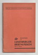 LUXEMBURG, Rundum De Luxemburger Briefmarken, Von M. Martin 1936 - Filatelia E Historia De Correos