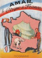 Programme Spectacle Cirque AMAR. Les 10 Pub Intérieures Sont De BELFORT. Bon état. - Programs