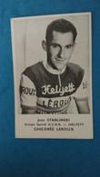 Cyclisme - Carte Publicitaire Mate HELYETT LEROUX  : Jean STABLINSKI - Cycling