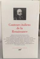 PLÉIADE CONTEURS ITALIENS DE LA RENAISSANCE AUX ÉDITIONS GALLIMARD 1993 - La Pléiade