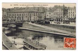 NANTES  LA LOIRE AU PONT DE LA BOURSE ET PLACE DU COMMERCE - Nantes