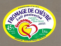 ETIQUETTE De FROMAGE.. FROMAGE De CHEVRE Fabriqué Dans Les DEUX SEVRES (79).. GRANCOEUR - Formaggio